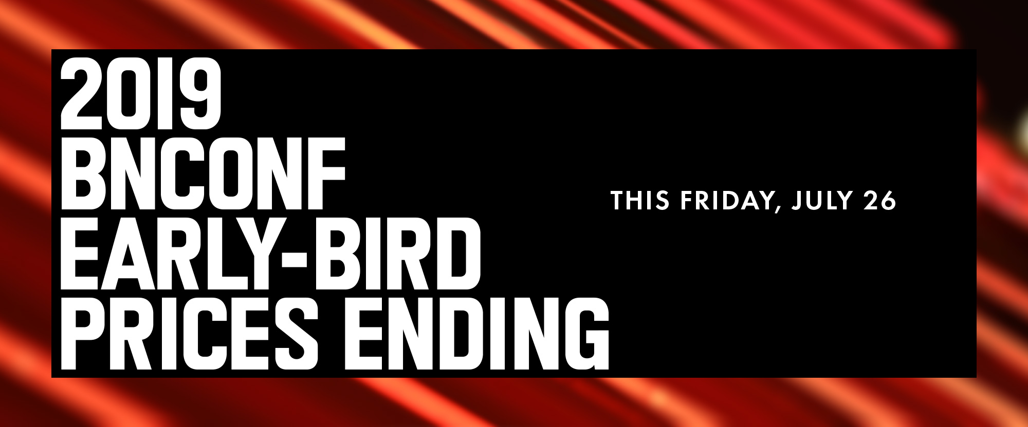2019 Brand New Conference: Early-bird Ends this Friday, July 26