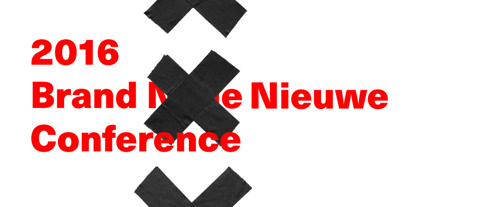 2016 Brand Nieuwe Conference: Name Change