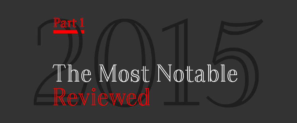 The Best and Worst Identities of 2015, Part 1: The Most Notable Reviewed