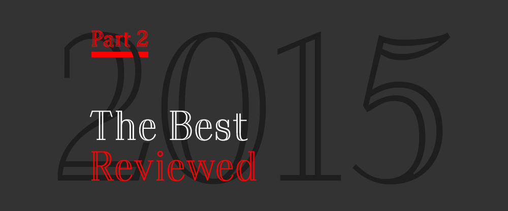 The Best and Worst Identities of 2015, Part 2: The Best Reviewed