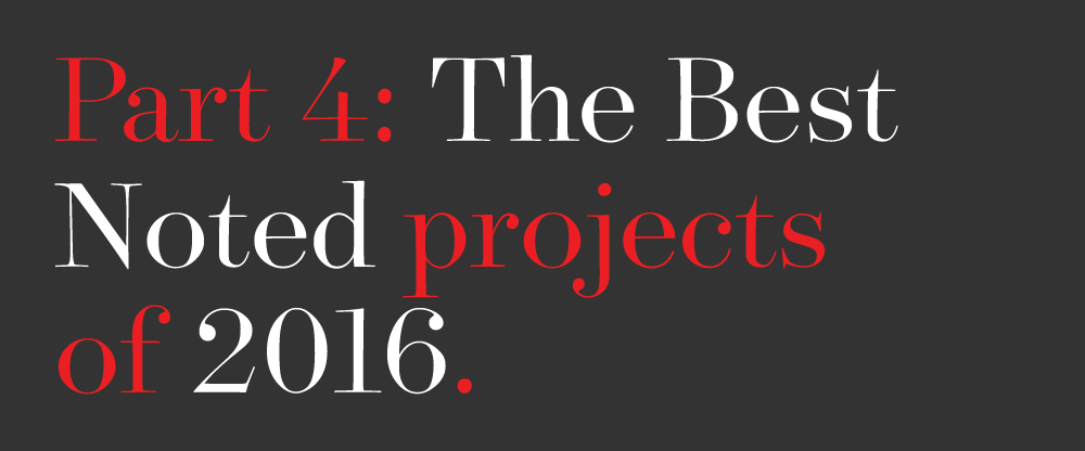 The Best and Worst Identities of 2016, Part 4: The Best Noted