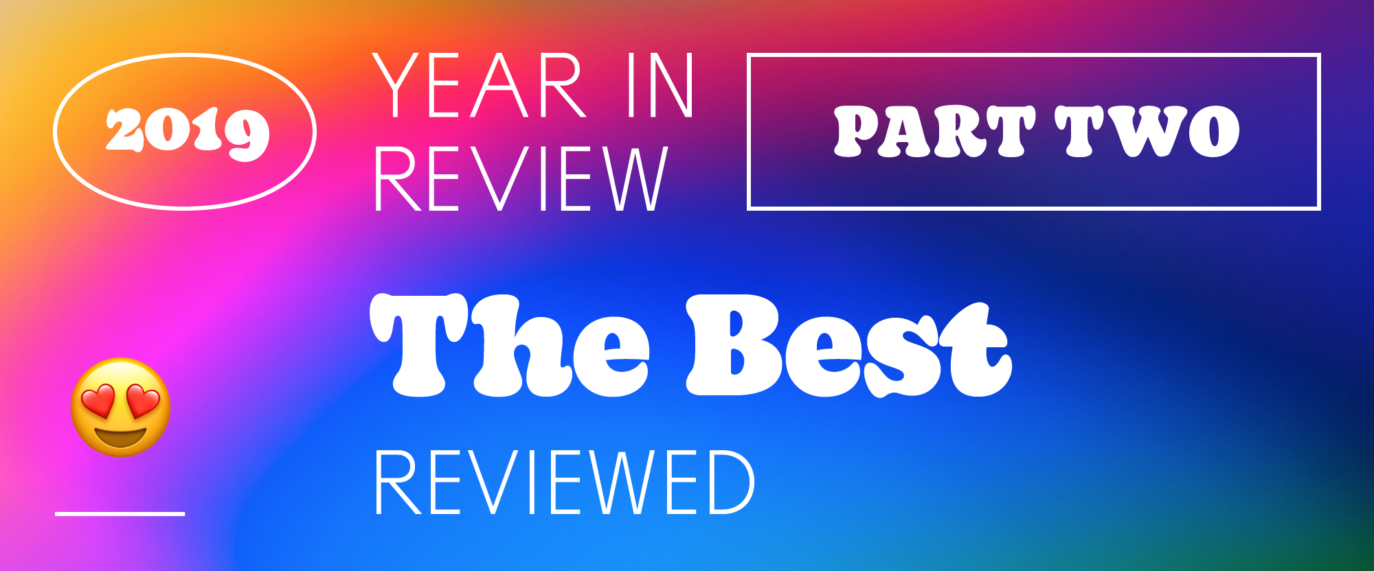 The Best and Worst Identities of 2019, Part 2: The Best Reviewed