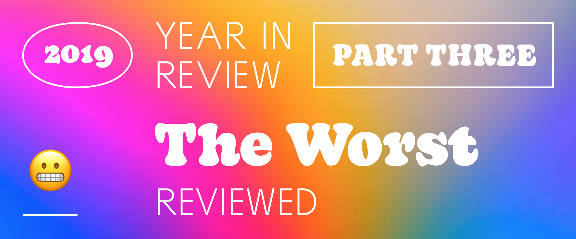 The Best and Worst Identities of 2019, Part 3: The Worst Reviewed