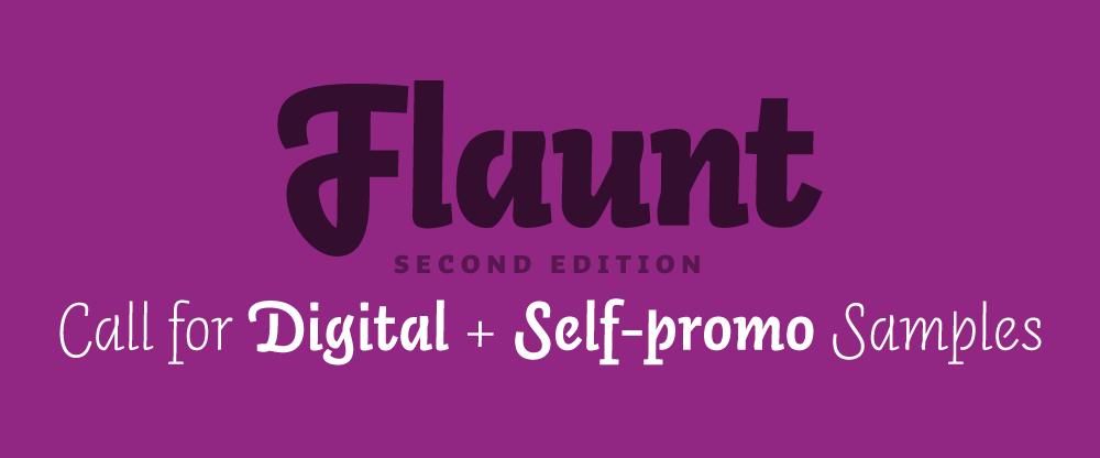 Flaunt: Digital and Self-promo Samples