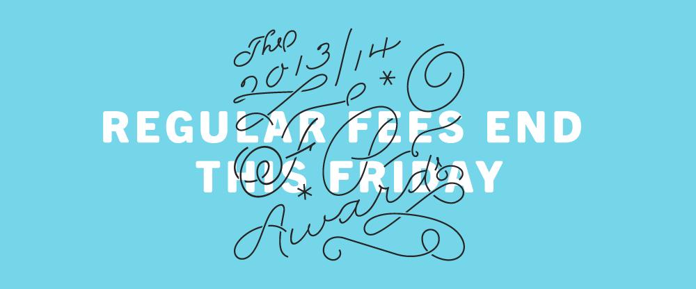 2013-14 FPO Awards: Regular Fees End Friday