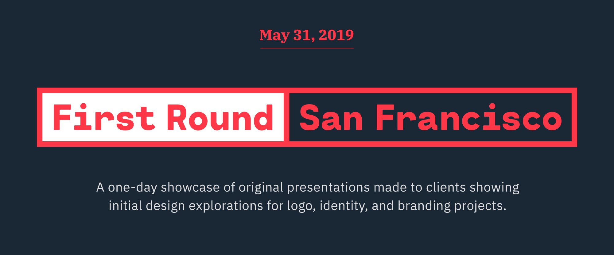 First Round 2019 - San Francisco: Tickets Available