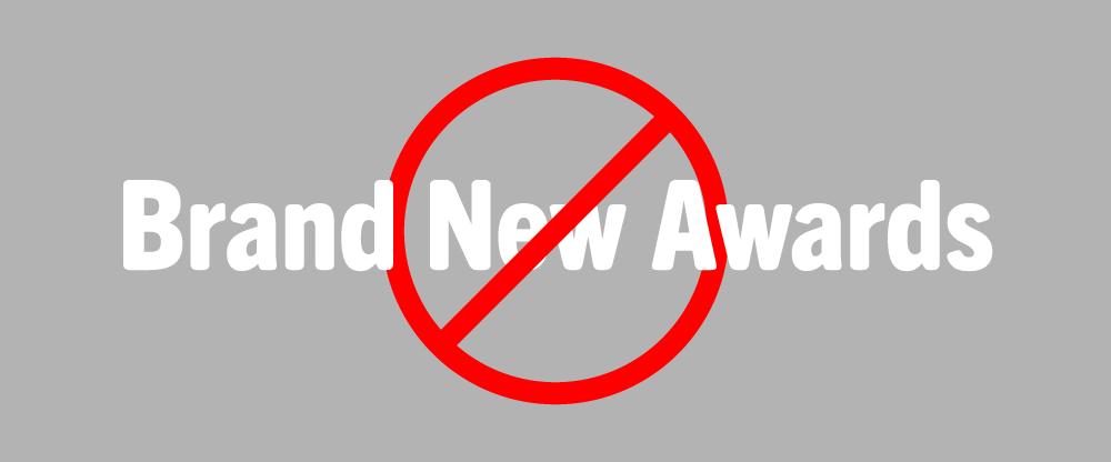 Brand New Awards: No More