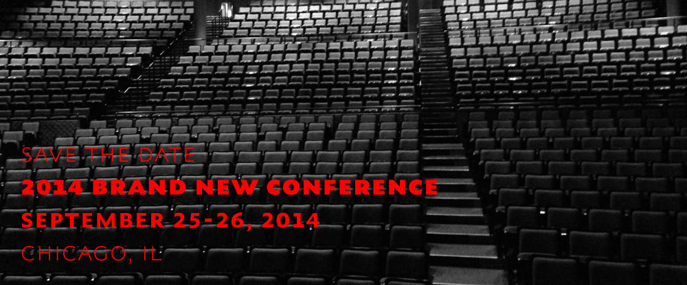 2014 Brand New Conference