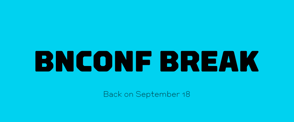 Brand New Conference Break