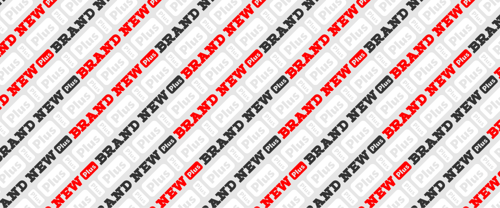Introducing Brand New Plus (April Fools)