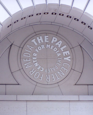 The Paley Center for Media, Sign