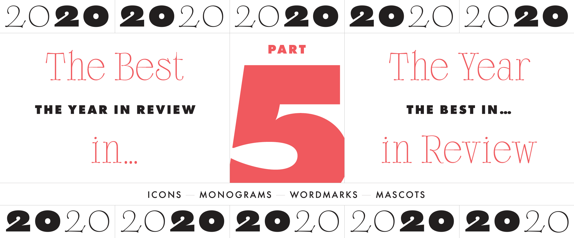 The Year in Review, Part 5: The Best in Icons, Monograms, Wordmarks, and Mascots