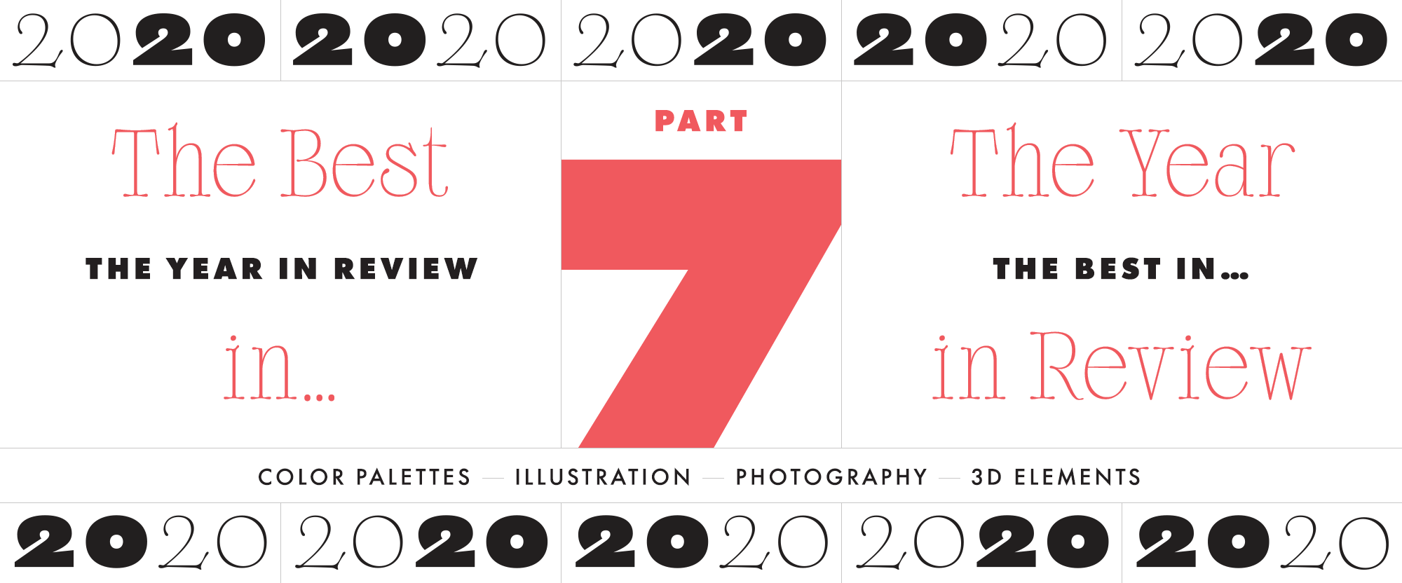 The Year in Review, Part 7: The Best in Color Palettes, Illustration, Photography, and 3D Elements