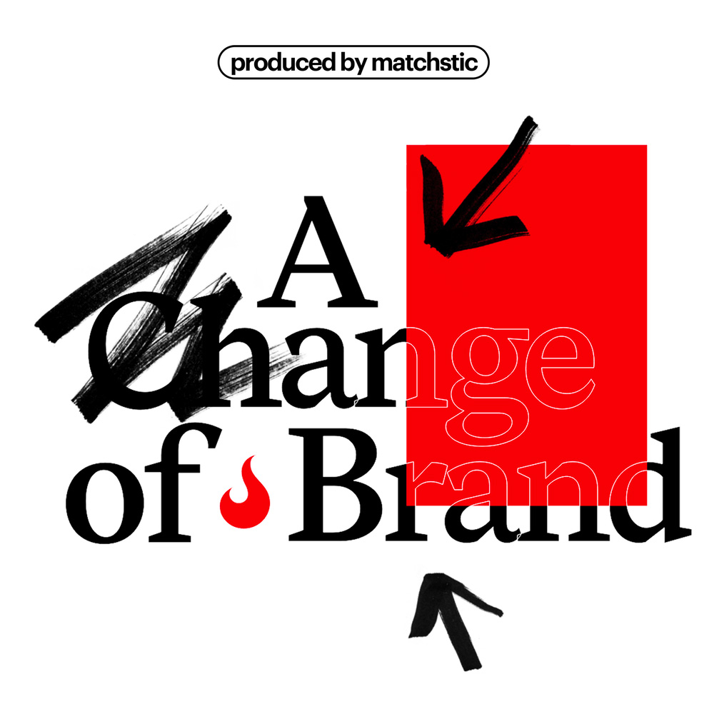A Change of Brand Podcast