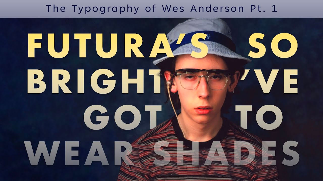 Beyond Wes Anderson's Futura Phase