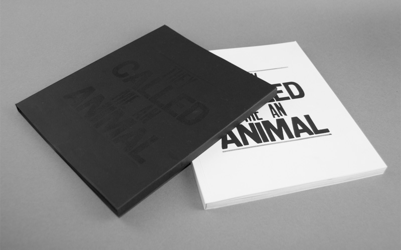 """FPO: """"They Called me an Animal"""" Book"""