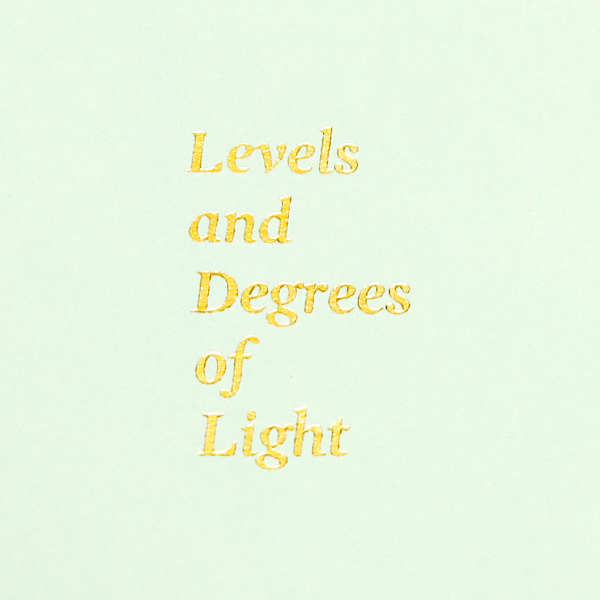 Levels an Degrees of Light Book
