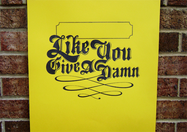Like You Give A Damn Poster