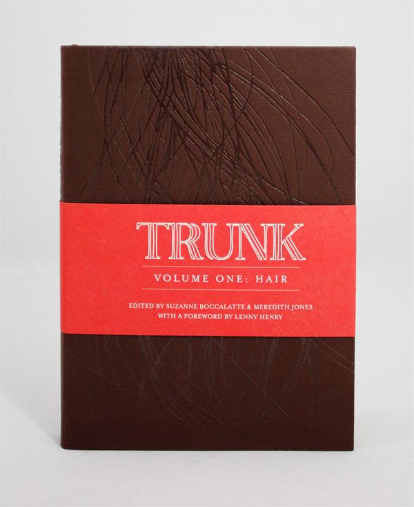 Trunk: Volume One: Hair