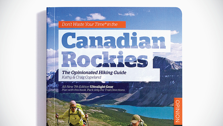 Ultralight Gear: Don't Waste Your Time in the Canadian Rockies